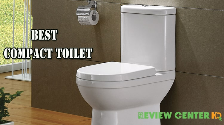 Best Compact Toilets for Small Bathroom Reviews in 2020