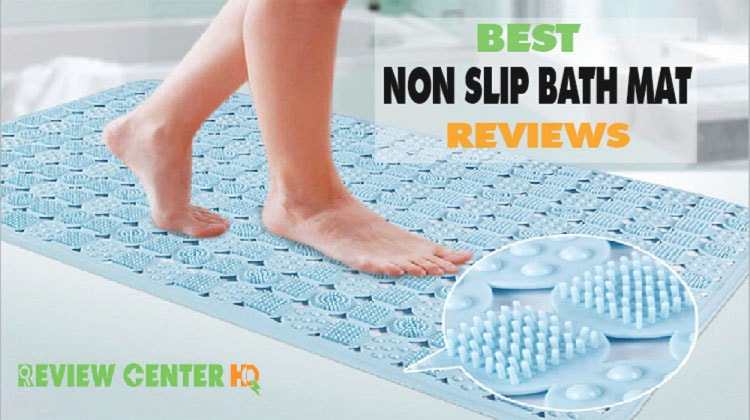 Best Non Slip Bath Mat Make Bathing Much Safer