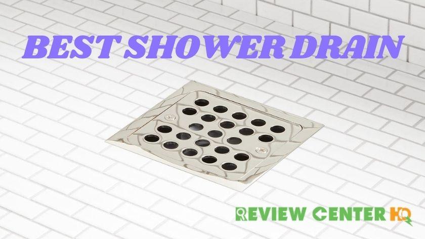 Best Shower Drain of 2021