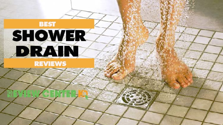 Best Shower Drain – Do You Really Need It? This Will Help You Decide!